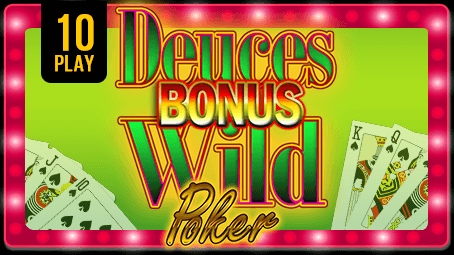 Bonus Deuces Wild Poker 10 Play